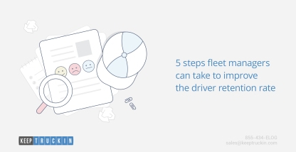 5 steps fleet managers can take to improve the driver retention rate