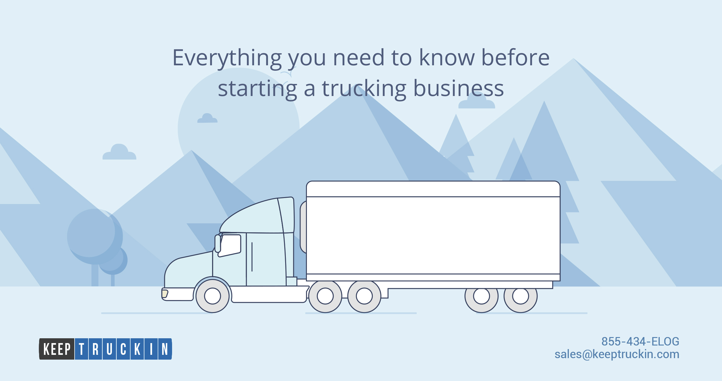 A cheat sheet for starting your trucking business