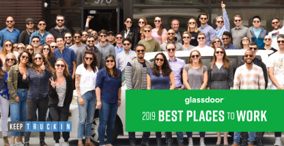 KeepTruckin Named One of Glassdoor's Best Places to Work in 2019